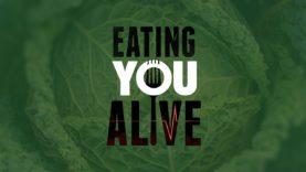 Eating You Alive-Trailer